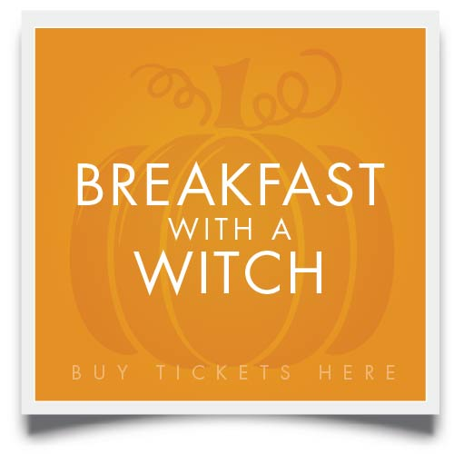 buy breakfast with a witch tickets here
